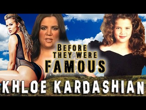KHLOE KARDASHIAN - Before They Were Famous