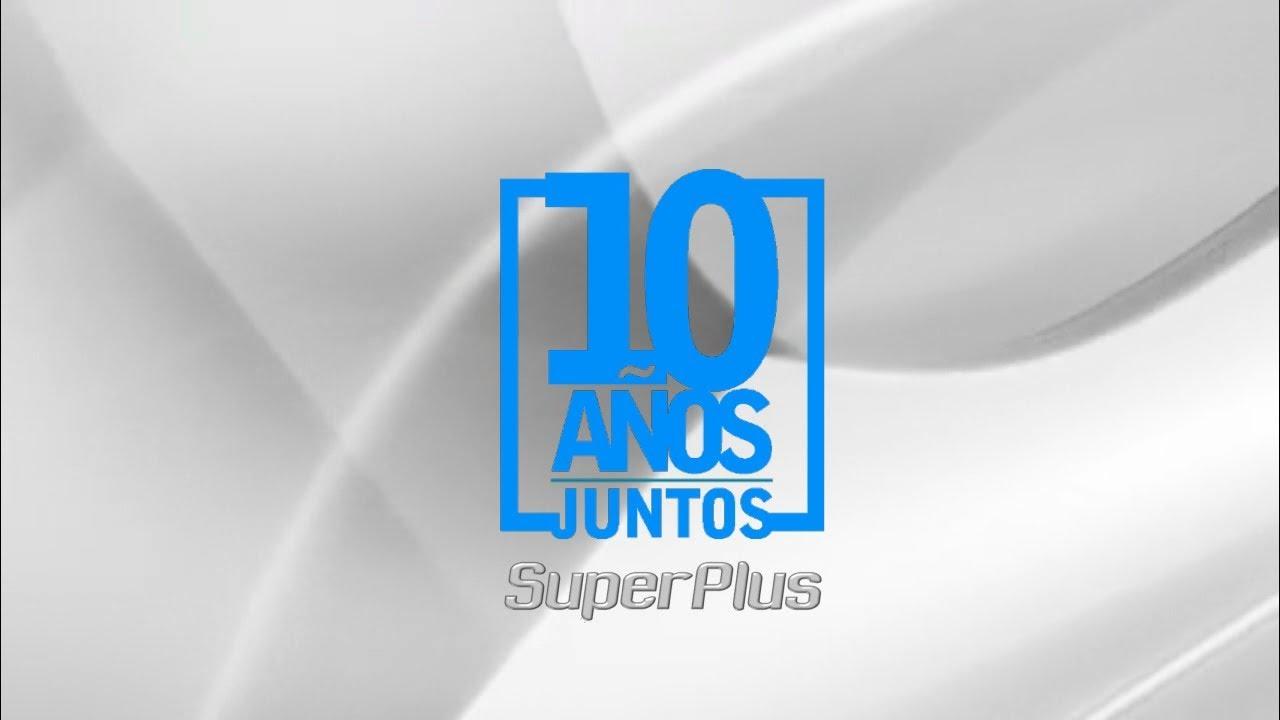SuperPlus 10 Años Juntos - YouTube