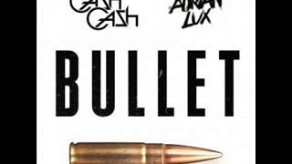 Cash Cash & Adrian Lux - Bullet