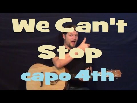 We Cant Stop Miley Cyrus Easy Strum Guitar Lesson Chords How To