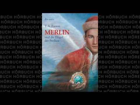 Download Und die Flügel der Freiheit Die Merlin Saga #5 Fantasy Hörbuch von T  A  Barron