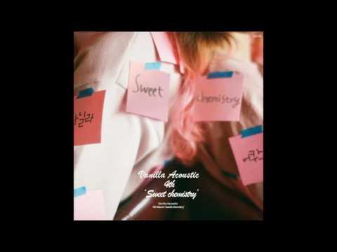 07. 바닐라 어쿠스틱 (Vanilla Acoustic) - Dear (Lyrics and English Translation)