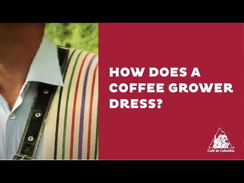 See What´s Behind Colombian Coffee: ¿Cómo se viste un cafetero? How does a coffee grower dress?