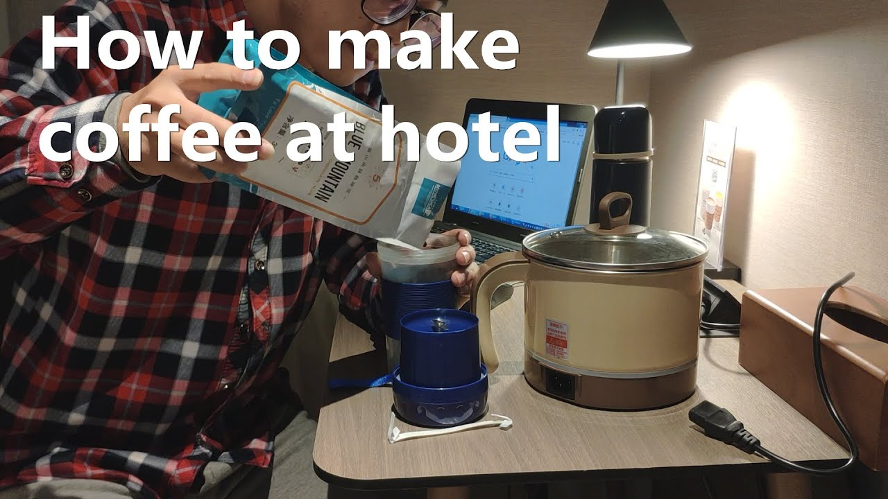 How to make coffee at hotel without coffee maker