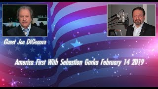 America First With Sebastion Gorka Guest Joe DiGenova February 14 2019