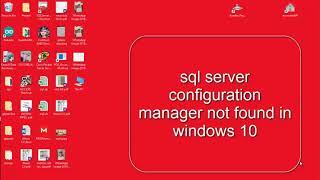 SQL SERVER CONFIGURATION MANAGER NOT FOUND IN WINDOWS 10    BITICA SOFT screenshot 3