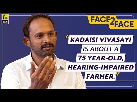 """You participate in Kaaka Muttai. You observe Aandavan Kattalai."" | M.Manikandan | Face2Face"