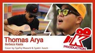 Download lagu Thomas Arya - Berbeza Kasta (Akustik Cover Syafiq Muzark)