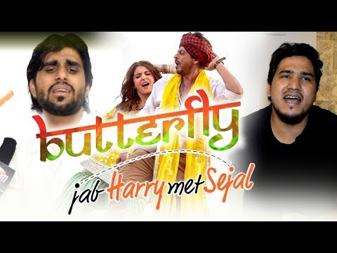 Butterfly – Jab Harry Met Sejal | Aaman Trikha, Dev Negi | Both Singing LIVE