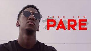 Ardo Sow - Paré (Clip Officiel - Prod by Pac'OG)