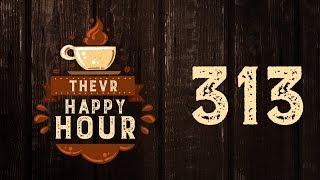 Twitch tartalmak YouTube-on   TheVR Happy Hour #313 - 07.13.