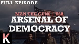 Arsenal of Democracy | Man the Guns HOI4 Cinematic as the USA | Full Episode