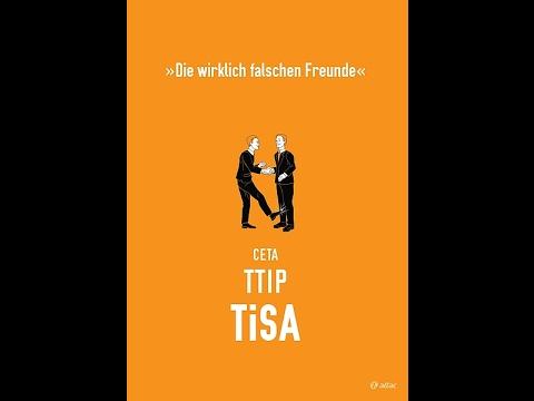 TiSA – mächtiger und schlimmer als TTIP? - Dr. Ulrich Mössner