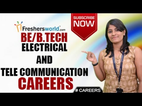 CAREERS IN ELECTRICAL & TELE COMMUNICATION– B.Tech Engineering,Telecom,Networking,Salary Package