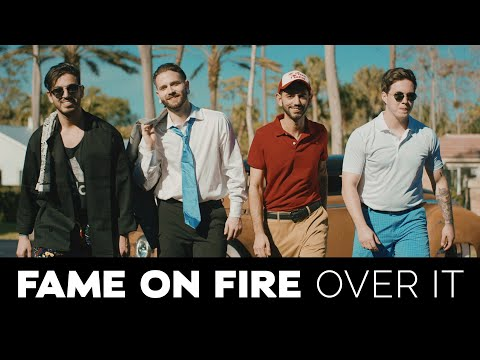fame-on-fire---over-it-(official-music-video)