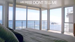 Las Tardes Ft. Layne - Don