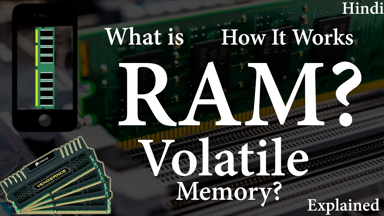 [hindi] What is RAM | What is Volatile memory | How RAM works | Explained