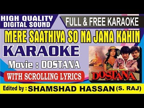Mere sathiya so na jana kahin karaoke I Bane chahe dushman zamana hamara sad version karaoke free 🎤