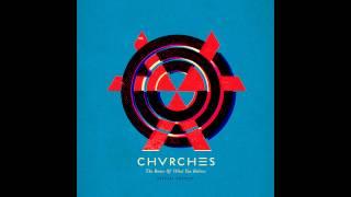 CHVRCHES Broken Bones Instrumental