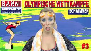 SCHWIMMEN Swimming Natación #3 - Olympic Wettkampf - Original Banni Sport Fan Style & Make-up