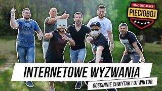 PIĘCIOBÓJ - INTERNETOWE WYZWANIA (feat. CHWYTAK & DJ WIKTOR)