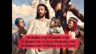040 WONDERFUL LOVE OF JESUS
