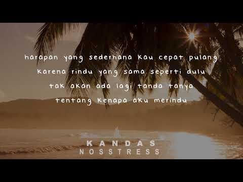 NOSSTRESS - KANDAS ( Lirik )