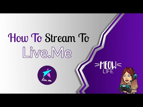 How To Stream On Live Me | Gaming
