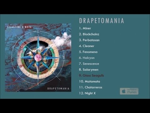 Filastine & Nova - Drapetomania - #9 Glass Seagulls