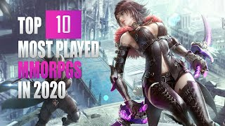 TOP 10 MOST PLAYED MMORPGS IN 2020 - The Best MMOs to Play RIGHT NOW in 2020!