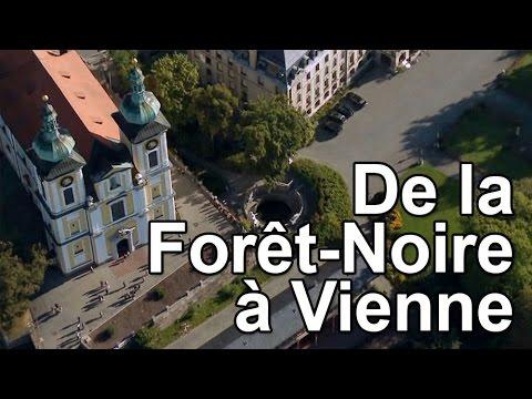 De la Forêt-Noire à Vienne