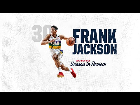New Orleans Pelicans: Frank Jackson's high ceiling