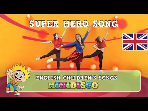 Super Hero Song | Children's Songs | DANCE INSTRUCTION | Mini Disco | NEW 2018