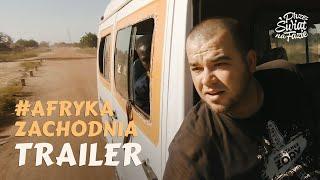 Przez Świat na Fazie - Afryka Zachodnia | Trailer