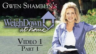 Weigh down at home video 1 (part of 5)   free weight loss with gwen shamblin