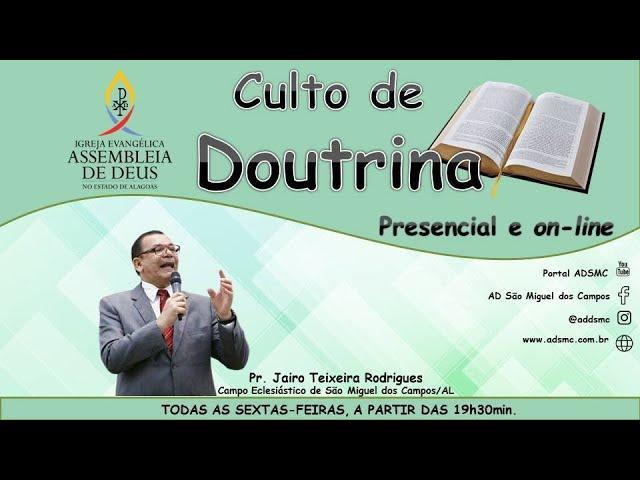 Culto de Doutrina - AD São Miguel dos Campos/AL | 14/08/2020 (Acessível em Libras).