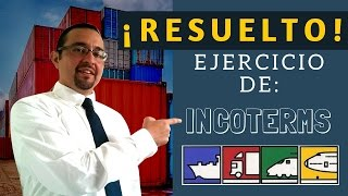 Ejemplo Práctico de Incoterms 2010 - Video de Curso Internacional