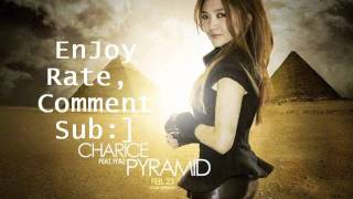 Pyramid _ Charice Ft. Iyaz W/ DL Link