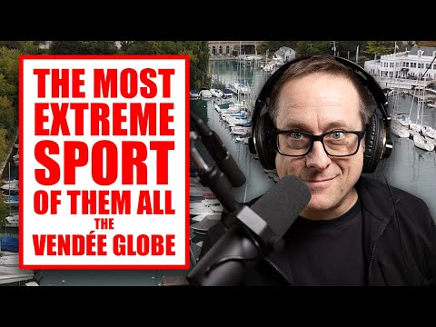 The Most Extreme, Dangerous, High Tech Sport on the Planet, The Vedee Globe