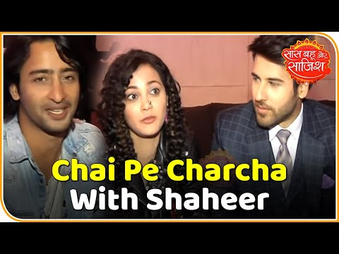 Chai Pe Charcha With Shaheer Sheikh And Other Stars Of Yeh Rishtey Hain Pyar Ke