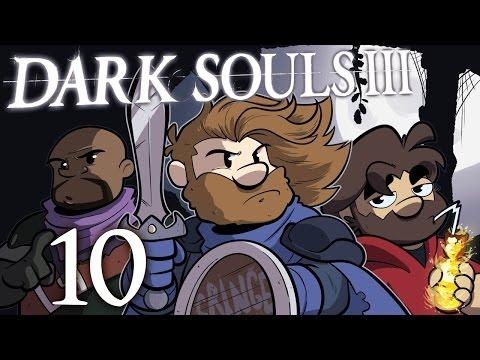 Dark Souls III #10 - Meet Your Maker (feat. Brett Bayonne)