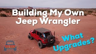 Builds:  What Have I Upgraded on my Jeep Wrangler Rubicon