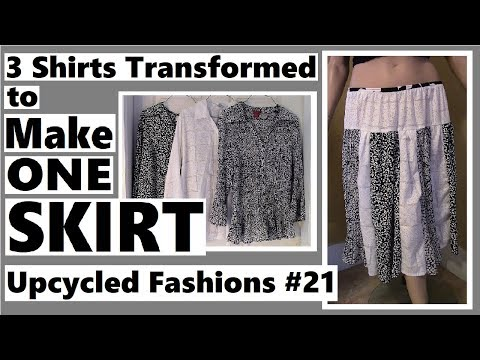 3 Shirts to 1 Skirt - Upcycled Fashions Ep. 21