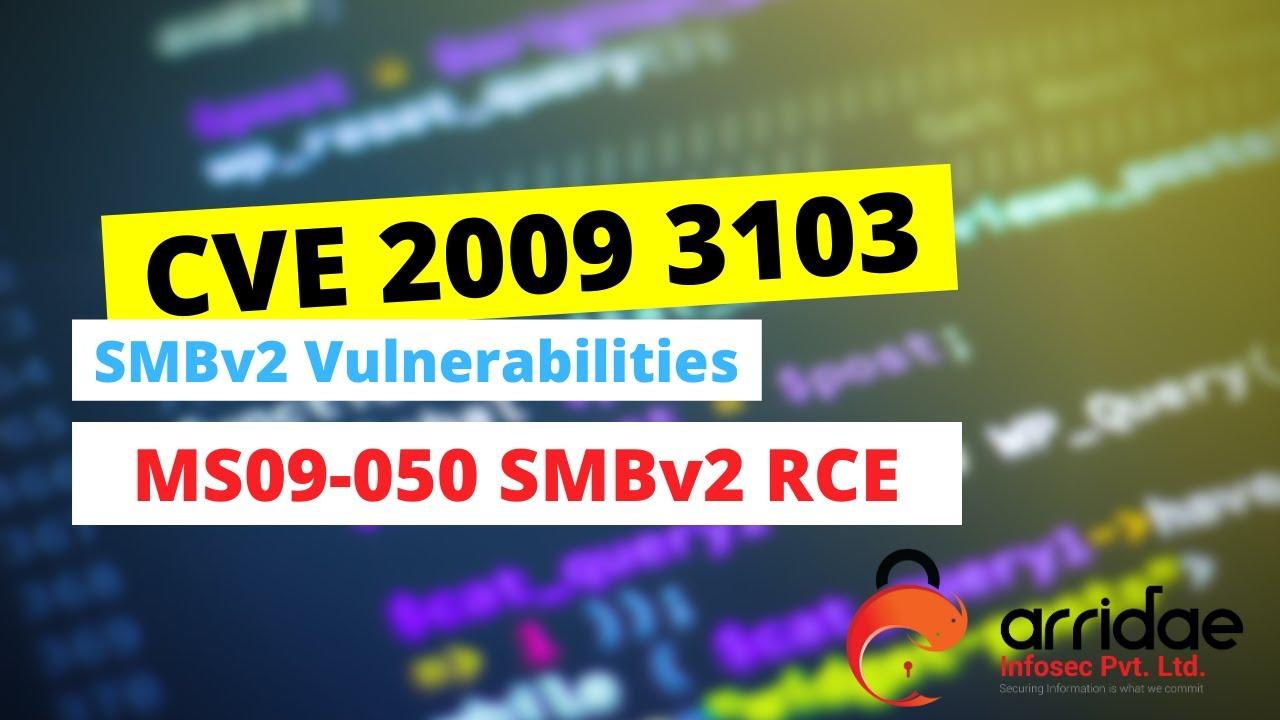 SMBv2 RCE vulnerability (CVE-2009-3103)