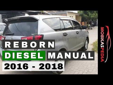 Harga Innova Reborn Diesel Manual Bekas Tahun 2016 Thn 2017 Th 2018