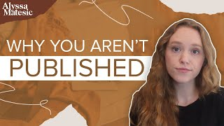 Why Is It So Hard to Get Your Book Published?
