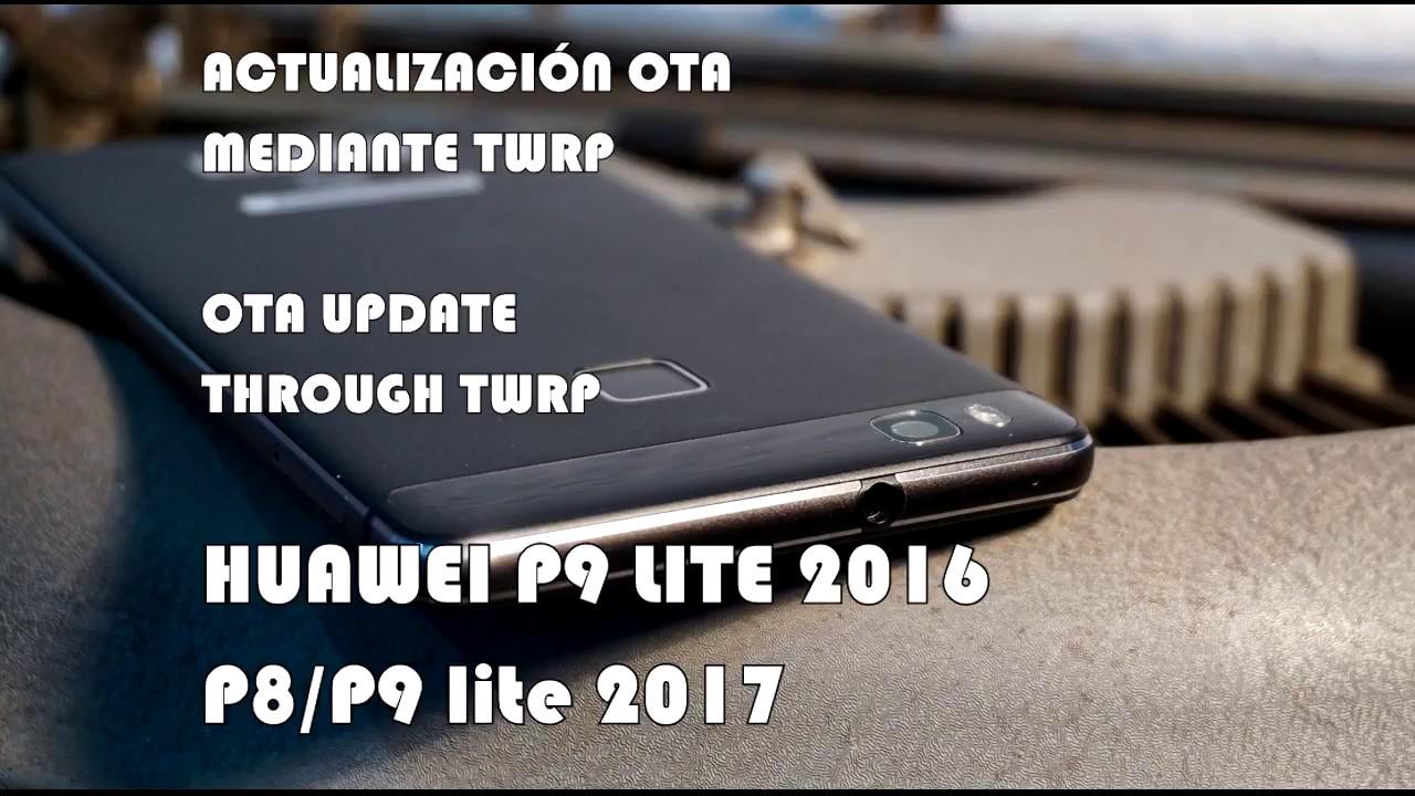 ACTUALIZACIÓN OTA - OTA UPDATE HUAWEI P9LITE 2016 Y P8-P9LITE 2017