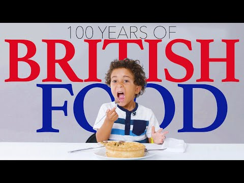Kids Try 100 Years of British Food