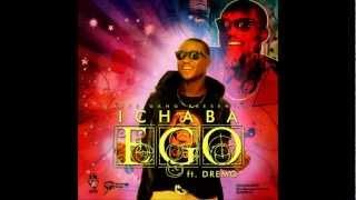 Ego (Money) - Ichaba Ft Dremo.mp4