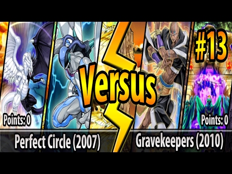 Perfect Circle (2007) vs. Gravekeepers (2010) - Cross-Banlist Cup 2017 - Match #13